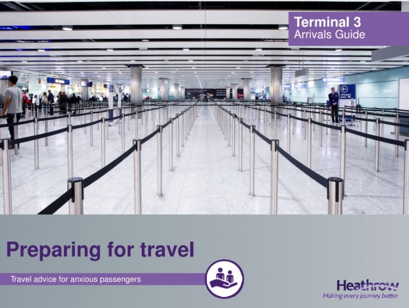 """A picture of a large, almost empty airport check-in area aside from a cluster of people on the far left. White text inside a purple box in the upper right hand corner reads """"Terminal 3 Arrivals Guide"""". Purple text near the lower left hand corner in a grey area under the picture reads """"Preparing for travel"""" and white text in a purple box beneath it reads """"Travel advice for anxious passengers"""". London Heathrow's logo is in the lower right hand corner"""